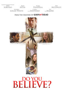 Do You Believe? The Movie