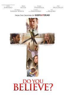 Do You Believe? The Movie