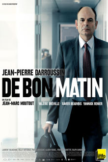 De bon matin The Movie