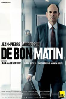 De bon matin The Movie