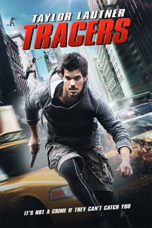 Tracers The Movie