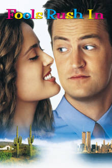 Fools Rush In The Movie