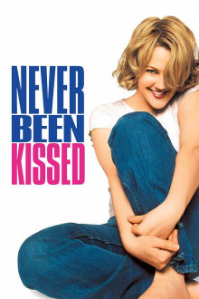 Never Been Kissed The Movie