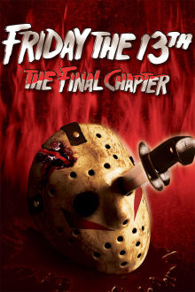 Friday the 13th: The Final Chapter The Movie