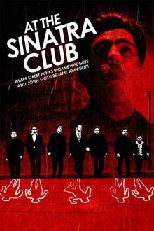 The Sinatra Club The Movie