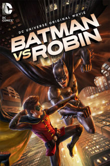 Batman vs. Robin The Movie