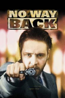 No Way Back The Movie
