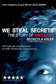 We Steal Secrets: The Story of WikiLeaks The Movie
