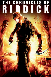 The Chronicles of Riddick The Movie