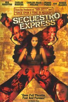 Secuestro Express The Movie
