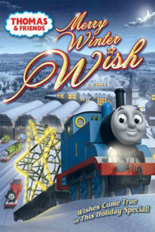 Thomas & Friends: Merry Winter Wish The Movie