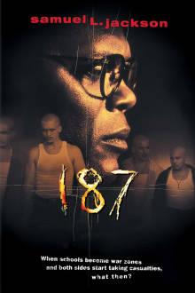 187 The Movie