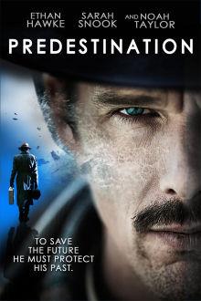 Predestination The Movie