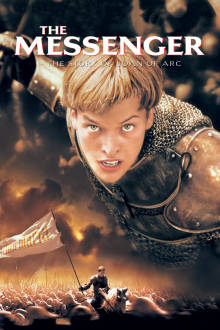 The Messenger: The Story of Joan of Arc The Movie