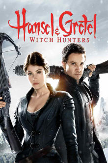Hansel and Gretel: Witch Hunters The Movie