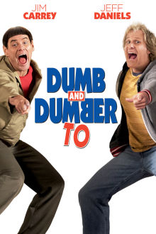 Dumb and Dumber To The Movie