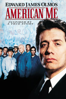 American Me The Movie