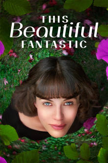 This Beautiful Fantastic The Movie