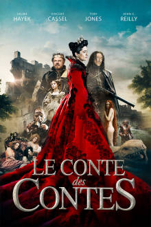 Le conte des contes The Movie