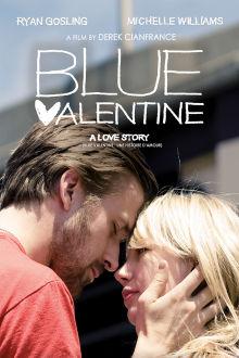 Blue Valentine The Movie