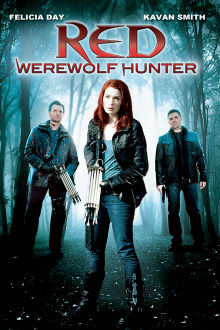 Red: Werewolf Hunter The Movie