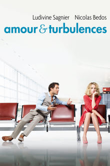 Amour et Turbulences The Movie