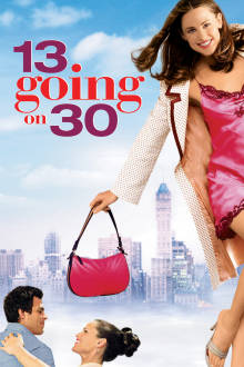 13 Going On 30 The Movie