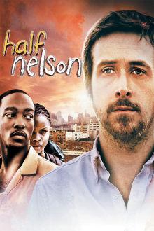 Half Nelson The Movie