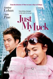 Just My Luck The Movie