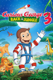 Curious George 3: Back to the Jungle The Movie
