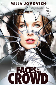 Faces in the Crowd The Movie