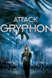 Attack of the Gryphon The Movie