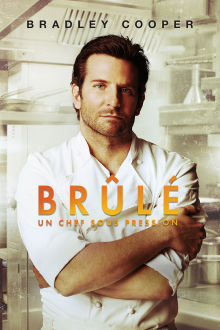 Brûlé : Un chef sous pression The Movie