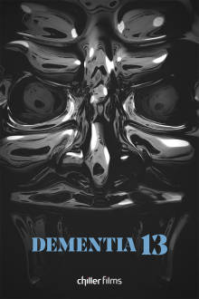 Dementia 13 The Movie