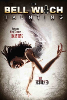 The Bell Witch Haunting The Movie