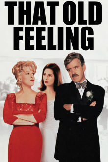 That Old Feeling The Movie
