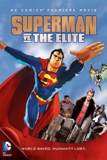 Superman vs. The Elite The Movie