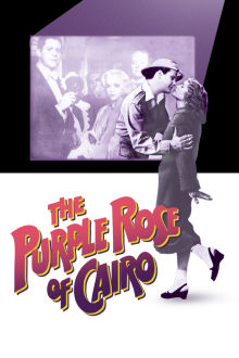 The Purple Rose of Cairo The Movie