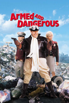Armed and Dangerous The Movie
