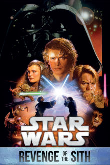 Star Wars: Revenge Of The Sith The Movie