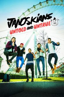 Janoskians Untold and Untrue The Movie