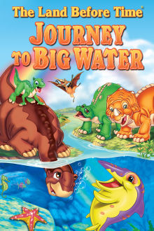 The Land Before Time IX: Journey to Big Water The Movie