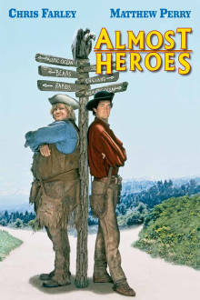 Almost Heroes The Movie