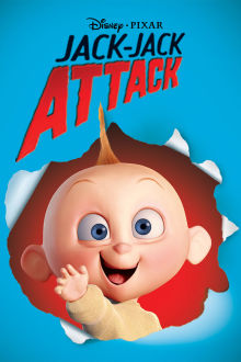 Jack-Jack Attack The Movie