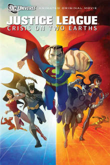 Justice League: Crisis on Two Earths The Movie