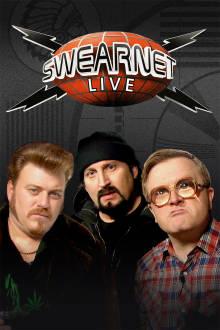 Swearnet: Live The Movie