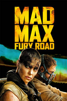Mad Max: Fury Road The Movie