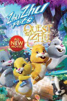 ZhuZhu Pets: Quest for Zhu The Movie