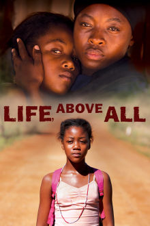Life, Above All The Movie