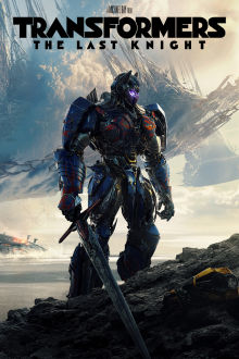 Transformers: The Last Knight (Pre-order) The Movie